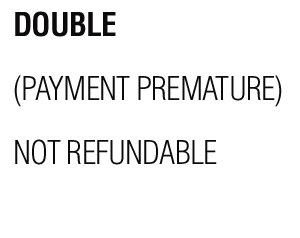 DOUBLE-NOT-REFUNDABLE