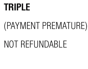 TRIPLE-NOT-REFUNDABLE